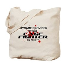 Daycare Cage Fighter by Night Tote Bag