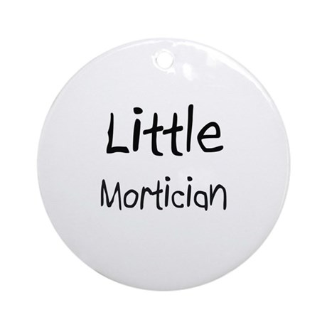 Little Mortician Ornament (Round)