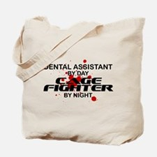 Dental Asst Cage Fighter by Night Tote Bag