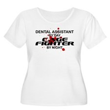 Dental Asst Cage Fighter by Night T-Shirt