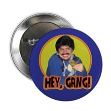 "Hey Gang! 2.25"" Button"