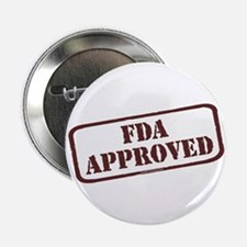 """FDA Approved 2.25"""" Button"""