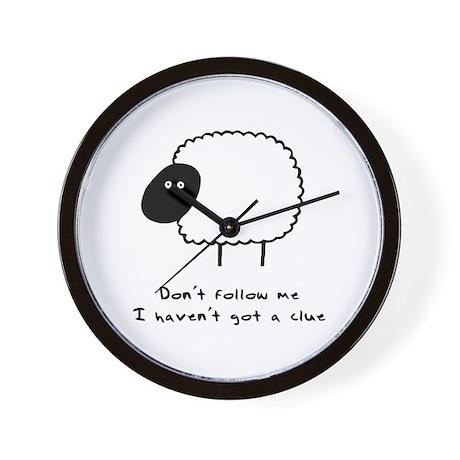 Don't Follow Me. I Haven't G Wall Clock
