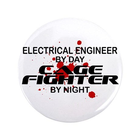 """Elect Engnr Cage Fighter by Night 3.5"""" Button"""