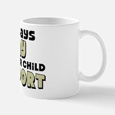 """""""Inner Child Support"""" Mug"""