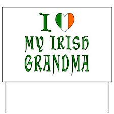I Love My Irish Grandma Yard Sign