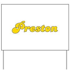 Retro Preston (Gold) Yard Sign