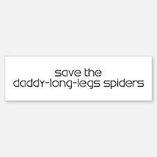 Save the Daddy-Long-Legs Spid Bumper Bumper Bumper Sticker
