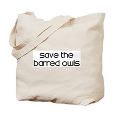 Save the Barred Owls Tote Bag