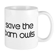 Save the Barn Owls Small Mug