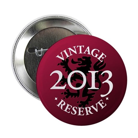 "Vintage Reserve 2013 2.25"" Button (10 pack)"