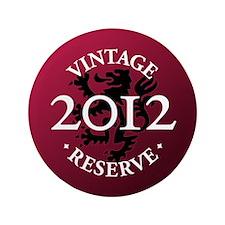 """Vintage Reserve 2012 3.5"""" Button"""