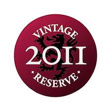 """Vintage Reserve 2011 3.5"""" Button"""