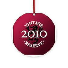 Vintage Reserve 2010 Ornament (Round)