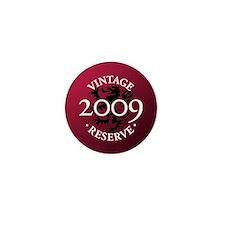 Vintage Reserve 2009 Mini Button