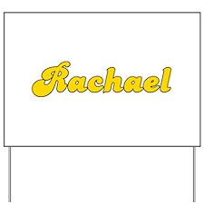 Retro Rachael (Gold) Yard Sign
