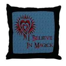 I Believe in Magick Throw Pillow
