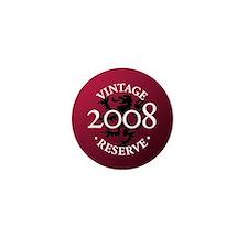 Vintage Reserve 2008 Mini Button