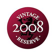 """Vintage Reserve 2008 3.5"""" Button"""