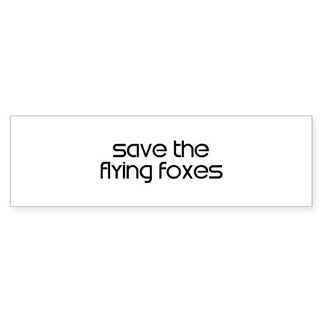 Save the Flying Foxes Bumper Sticker
