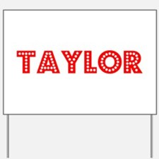 Retro Taylor (Red) Yard Sign