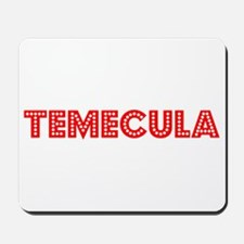 Retro Temecula (Red) Mousepad
