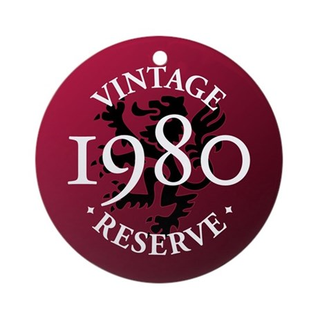Vintage Reserve 1980 Ornament (Round)