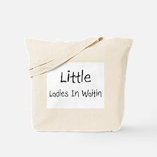 Little Ladies In Waitin Tote Bag
