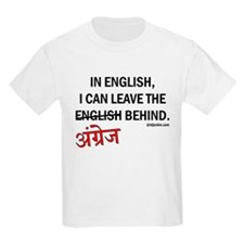 Leave Angrez Behind. T-Shirt