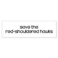 Save the Red-Shouldered Hawks Bumper Bumper Sticker