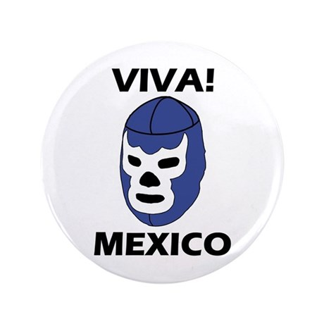 """Viva! Mexico 3.5"""" Button"""
