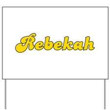 Retro Rebekah (Gold) Yard Sign