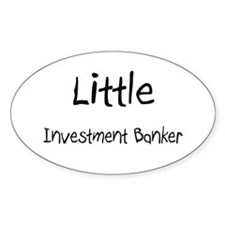Little Investment Banker Oval Decal