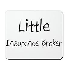 Little Insurance Broker Mousepad