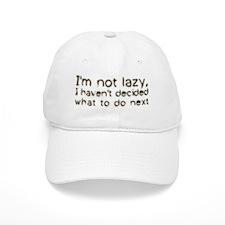 I'm Not Lazy Baseball Cap