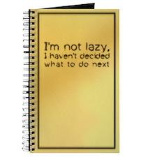 I'm Not Lazy Journal