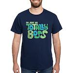 Totally Boss Dark T-Shirt