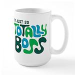 Totally Boss Large Mug