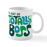 Totally Boss Mug