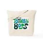 Totally Boss Tote Bag