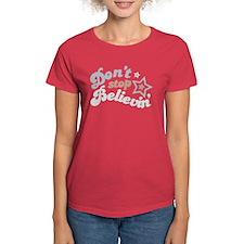 Don't Stop Believin' Women's Dark T-Shirt