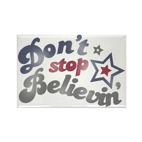 Don't Stop Believin' Rectangle Magnet