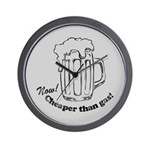 Beer: Now! Cheaper than Gas! Wall Clock