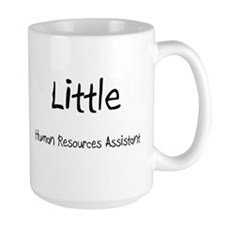 Little Human Resources Assistant Mug