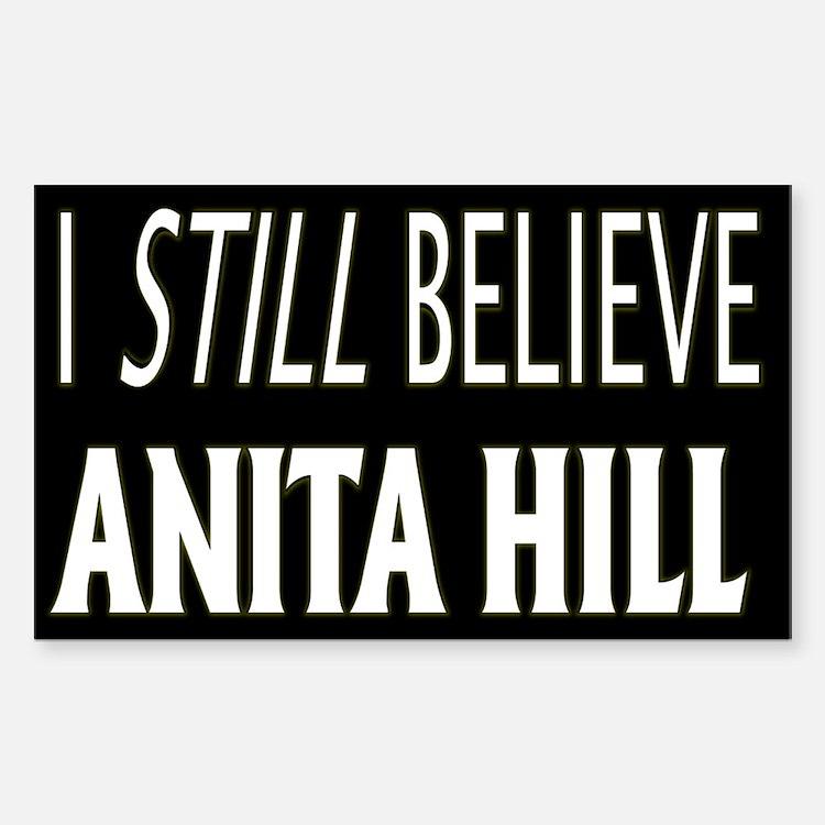 I Still Believe Anita Hill Rectangle Decal