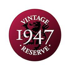 "Vintage Reserve 1947 3.5"" Button (100 pack)"