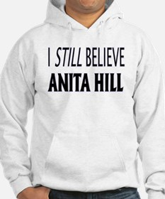 I Still Believe Anita Hill Jumper Hoody