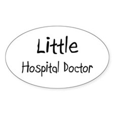 Little Hospital Doctor Oval Decal