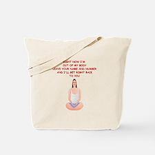 meditation joke Tote Bag