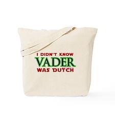Vader was Dutch- Saber Green Tote Bag